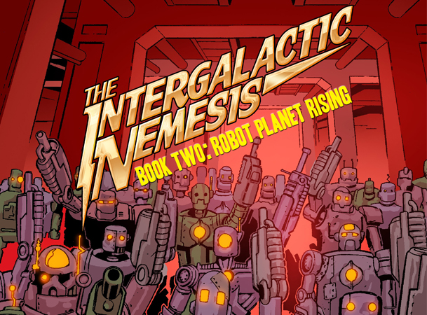 The Intergalactic Nemesis - Book 2 Robot Planet Rising Poster
