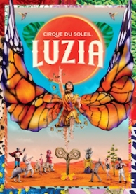 LUZIA by Cirque du Soleil at the OC Fair & Event Center Costa Mesa