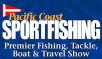 Pacific Coast Sportfishing Tackle/Boat/Travel Show at the OC Fair & Event Center Costa Mesa