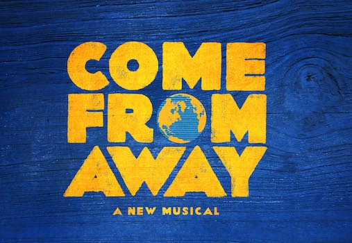 Come From Away at Segerstrom Center for the Arts in Costa Mesa