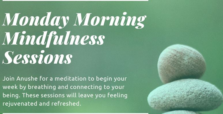 Monday Morning Mindfulness Sessions