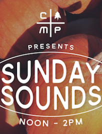CAMP Sunday Sounds